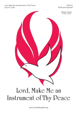 Lord, Make Me an Instrument of Thy Peace (Audio Download)