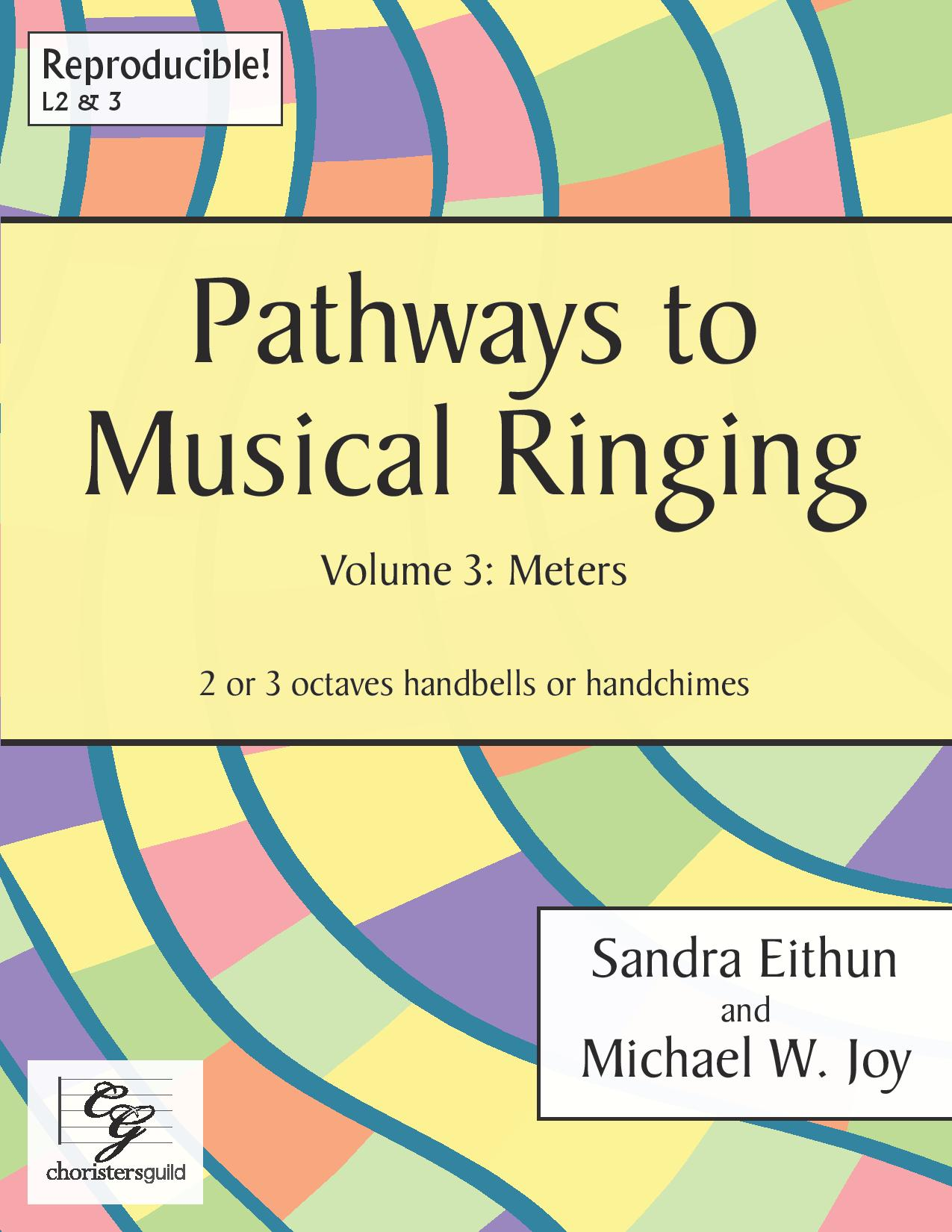 Pathways to Musical Ringing, Volume 3: Meters - 2-3 octaves