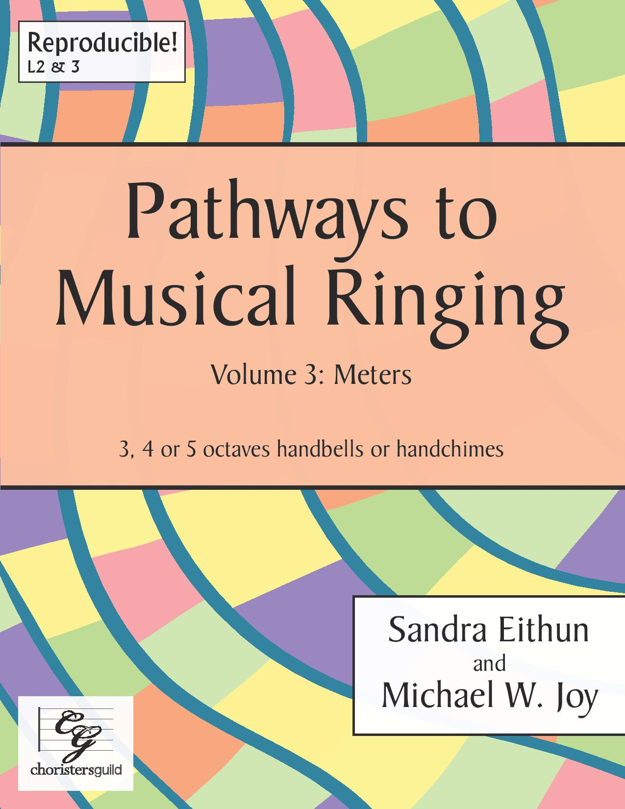Pathways to Musical Ringing, Volume 3: Meters - 3-5 octaves