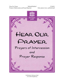 Hear Our Prayer Prayers of Intercession and Prayer Response