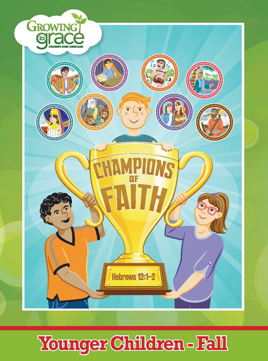 Champions of Faith from Growing in Grace: Younger Children - Fall