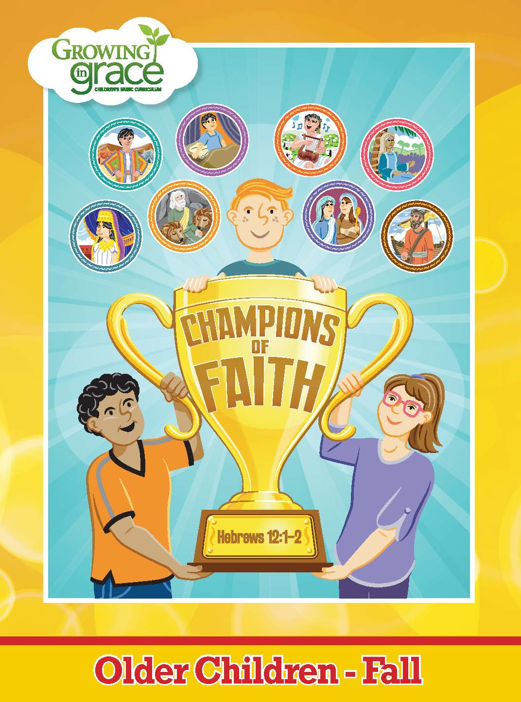 Champions of Faith from Growing in Grace: Older Children - Fall