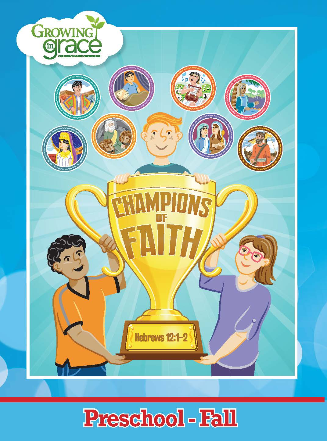 Champions of Faith from Growing in Grace: Preschool - Fall
