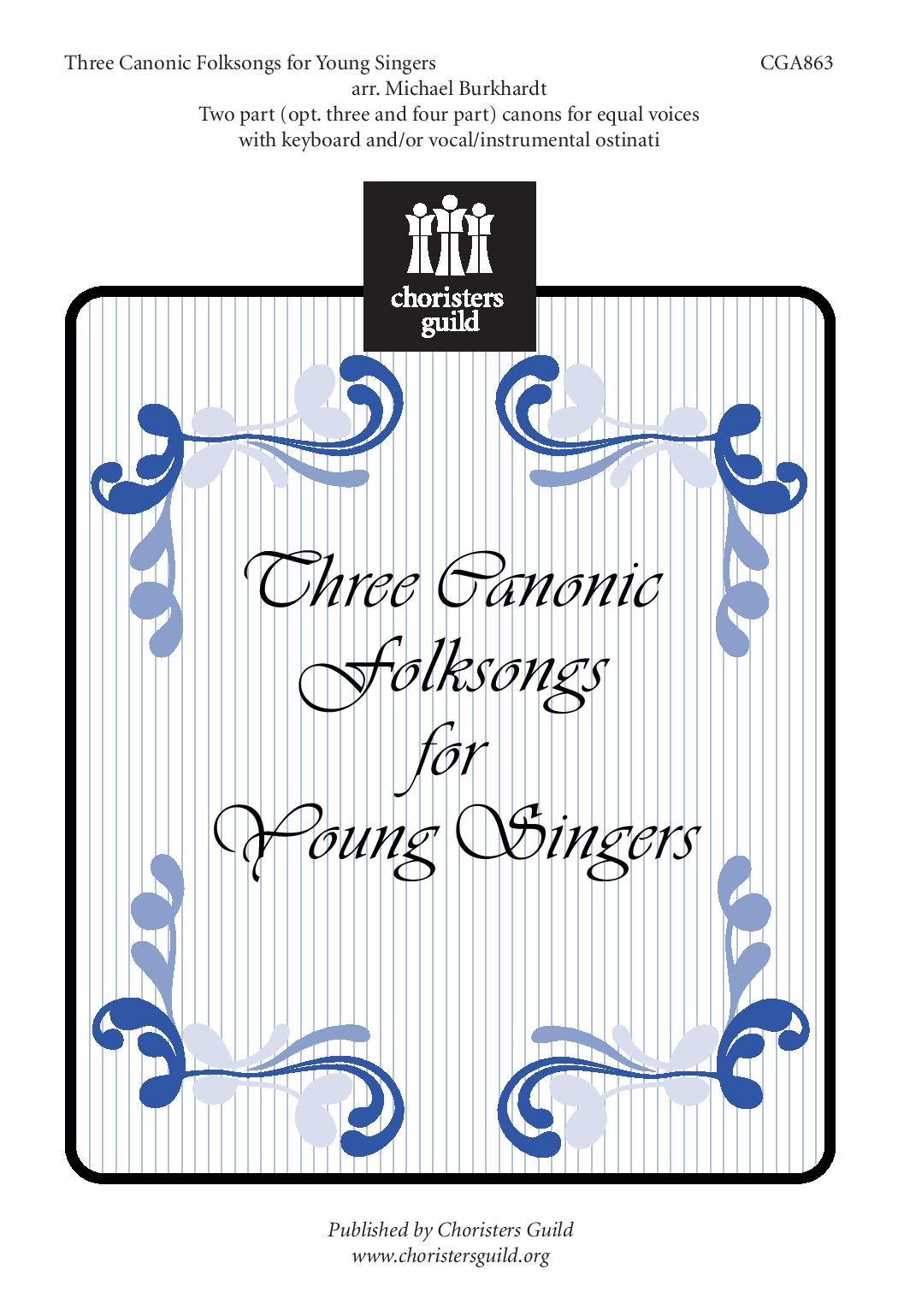 Three Canonic Folksongs for Young Singers