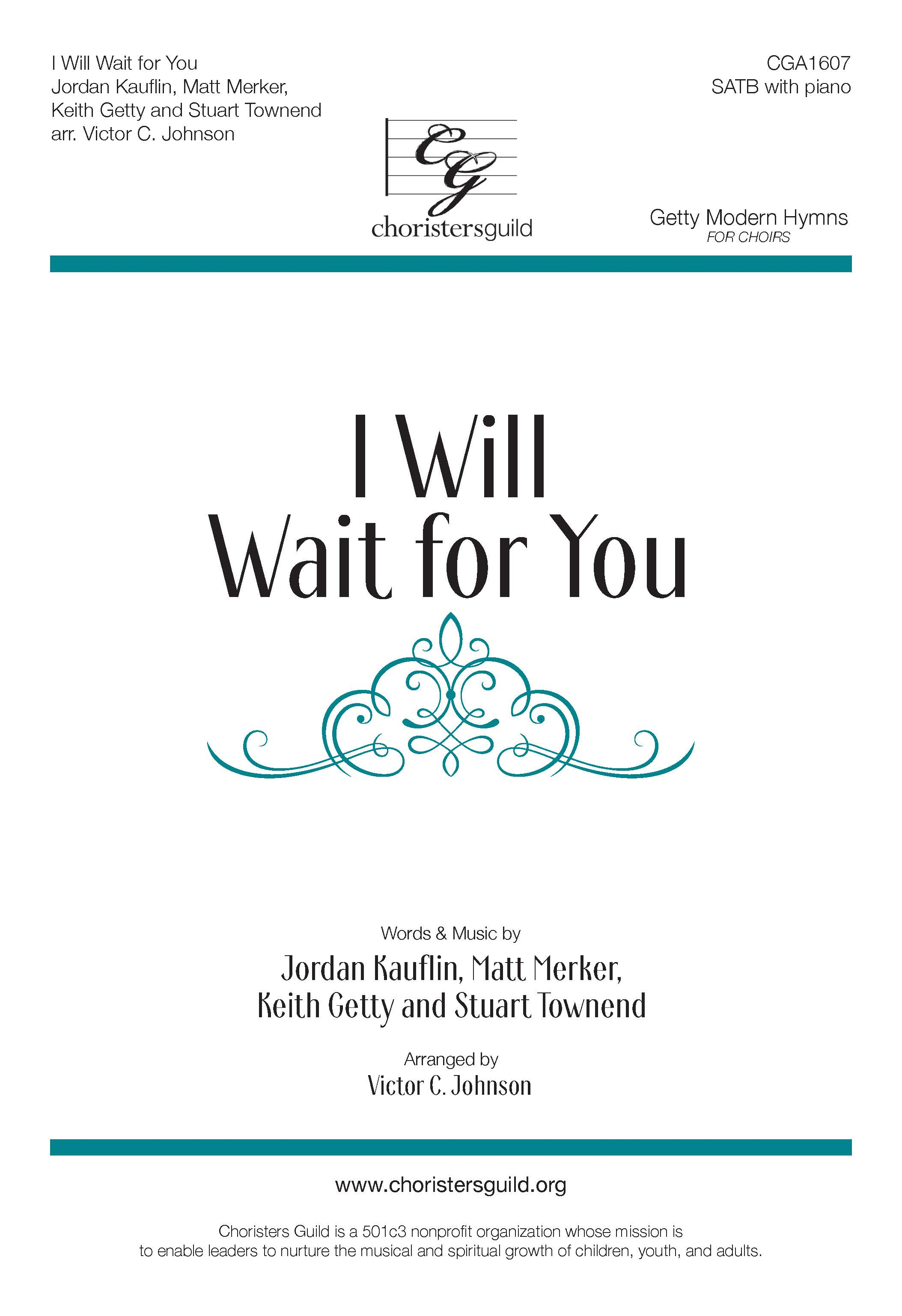 I Will Wait for You - SATB