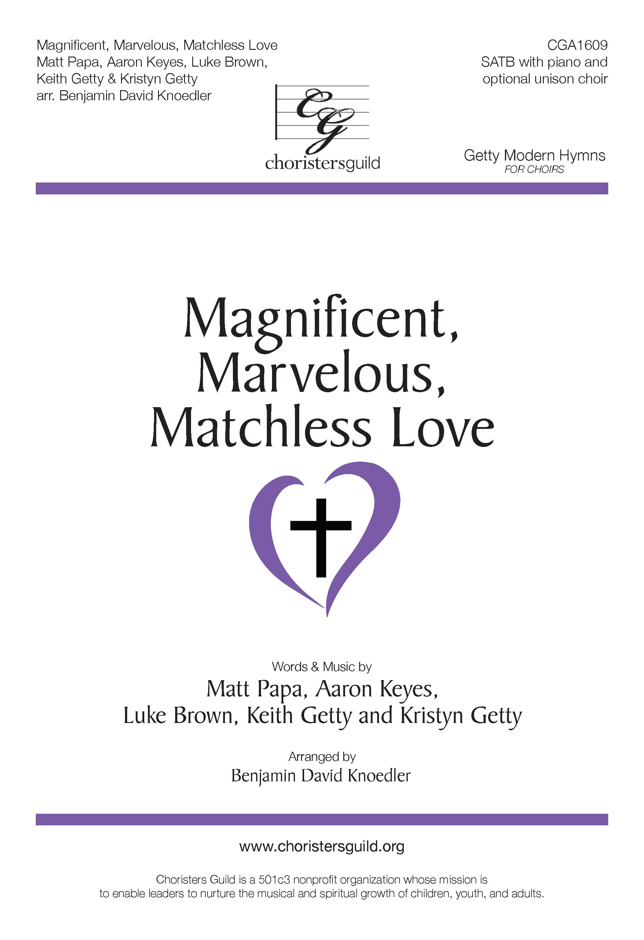 Magnificent, Marvelous, Matchless Love - SATB