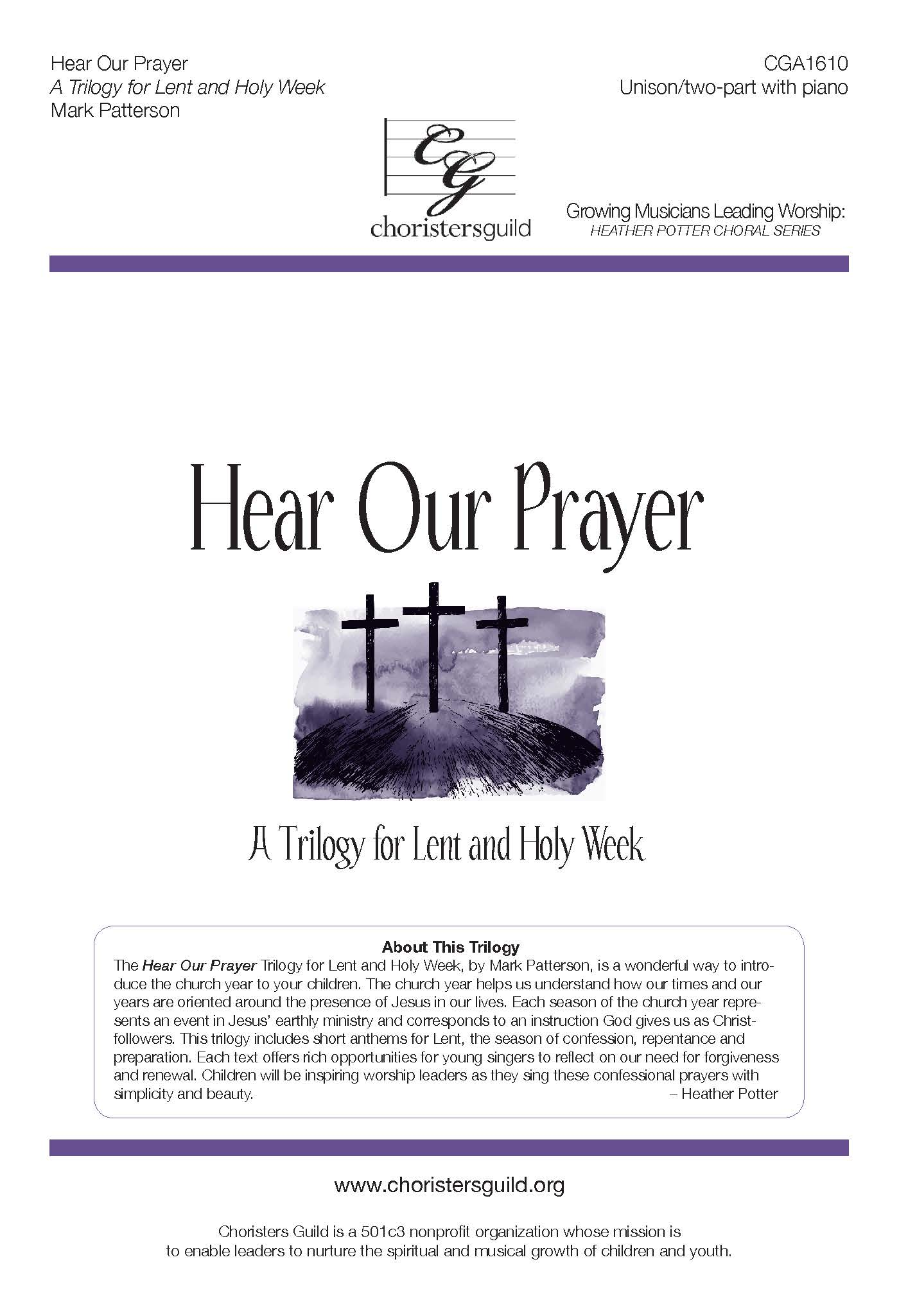 Hear Our Prayer: A Trilogy for Lent & Holy Week - Unison/Two-part