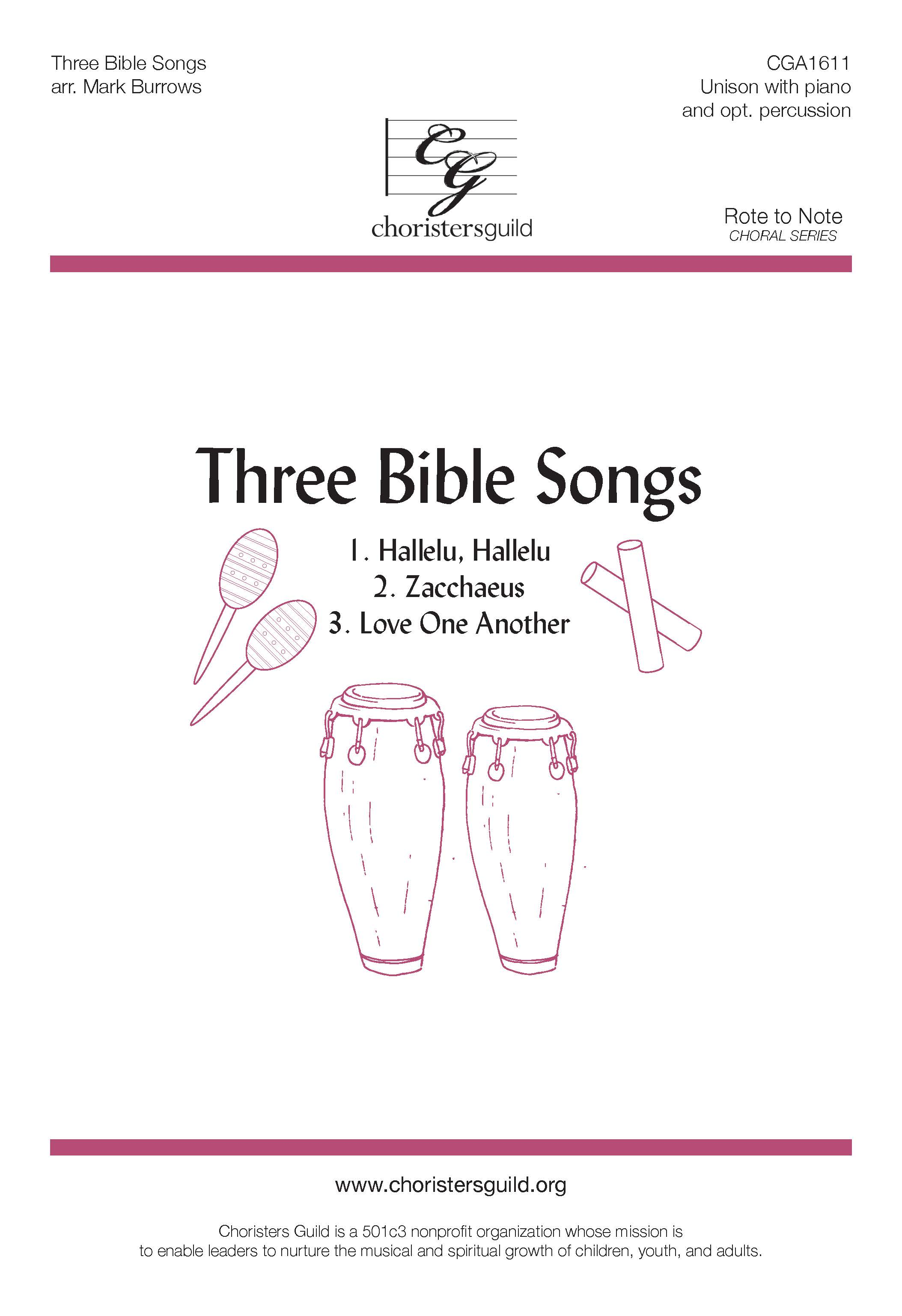 Three Bible Songs: Hallelu, Hallelu/Zaccheus/Love One Another - Unison