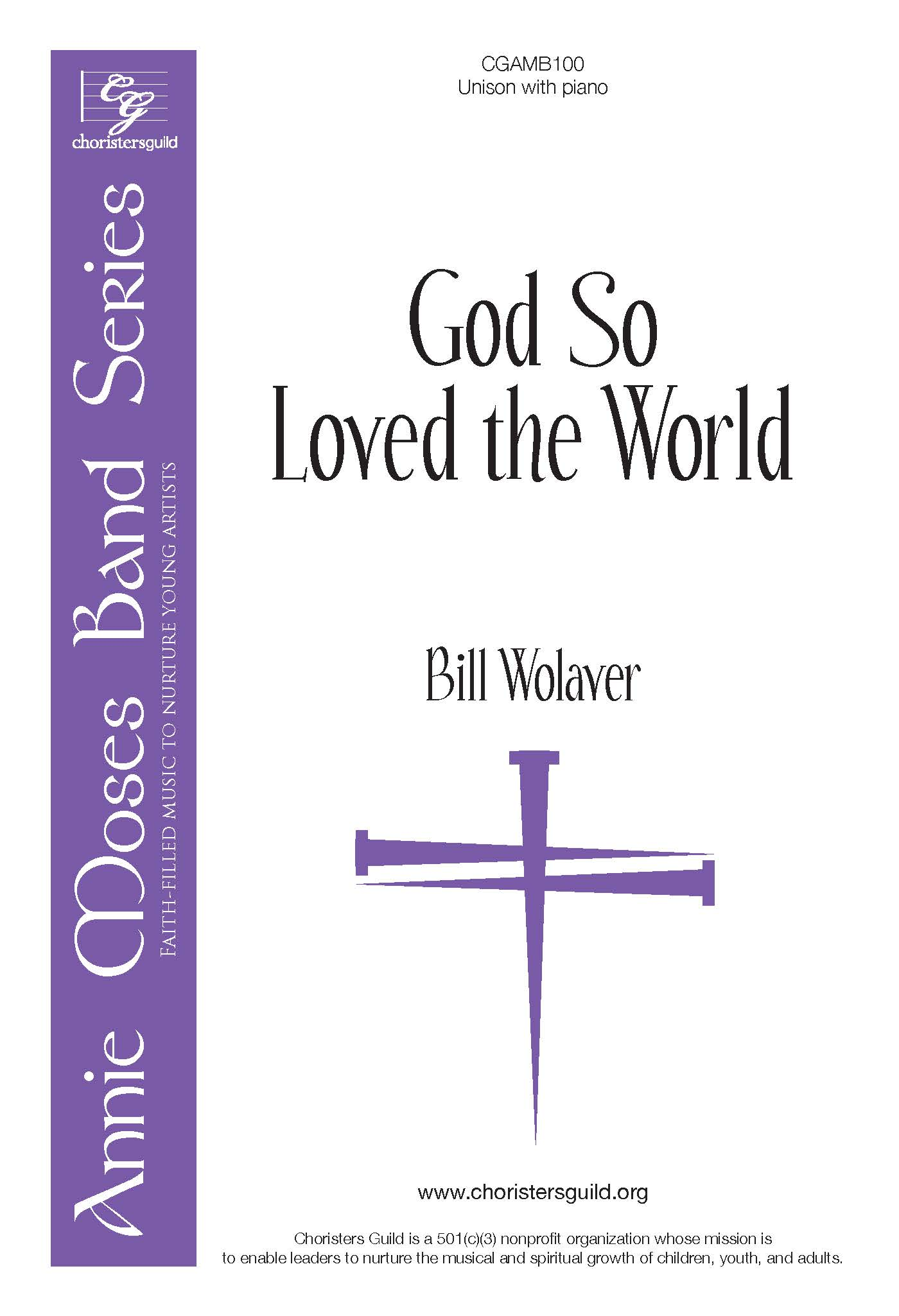 God So Loved the World - Unison