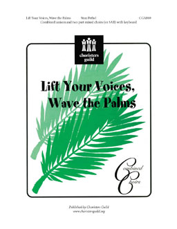 Lift Your Voices, Wave the Palms