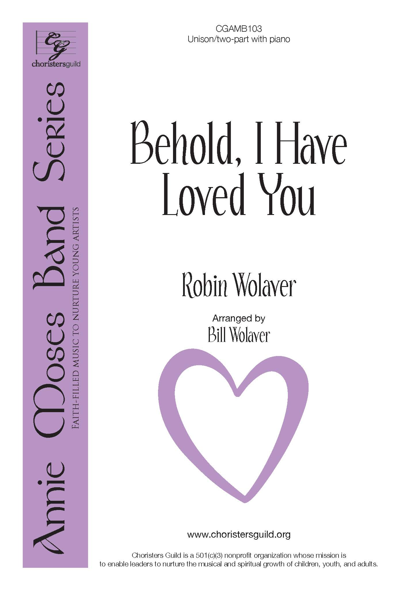 Behold, I Have Loved You - Unison/Two-part