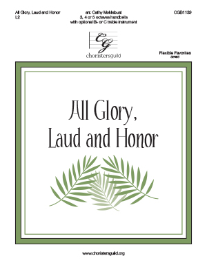 All Glory, Laud and Honor - 3-5 octaves