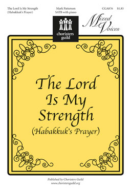 The Lord Is My Strength Habakkuk's Prayer