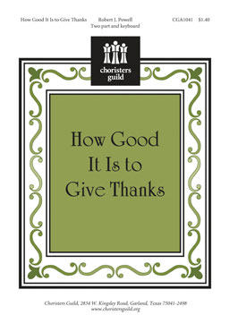 How Good It Is to Give Thanks