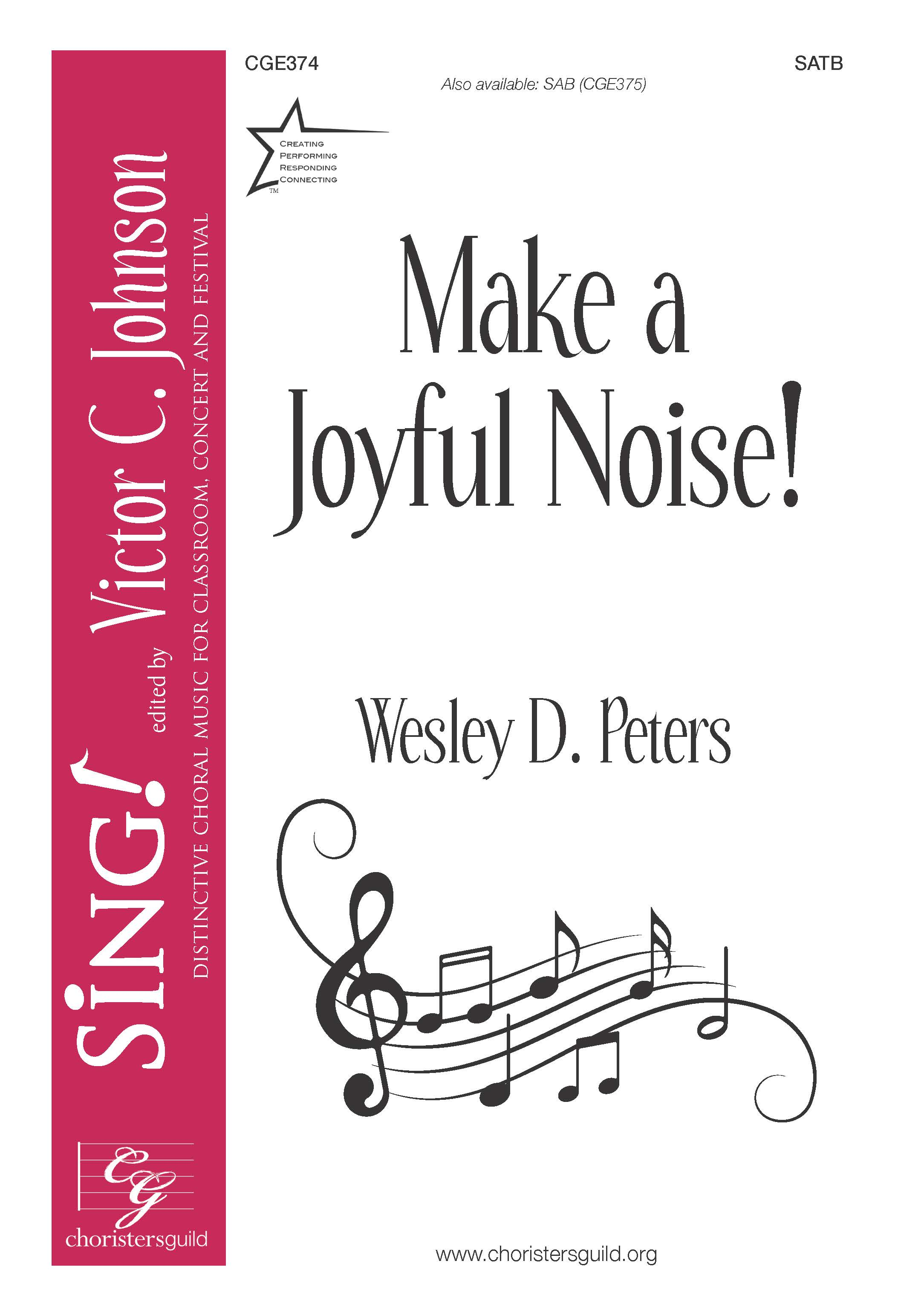 Make A Joyful Noise! - SATB