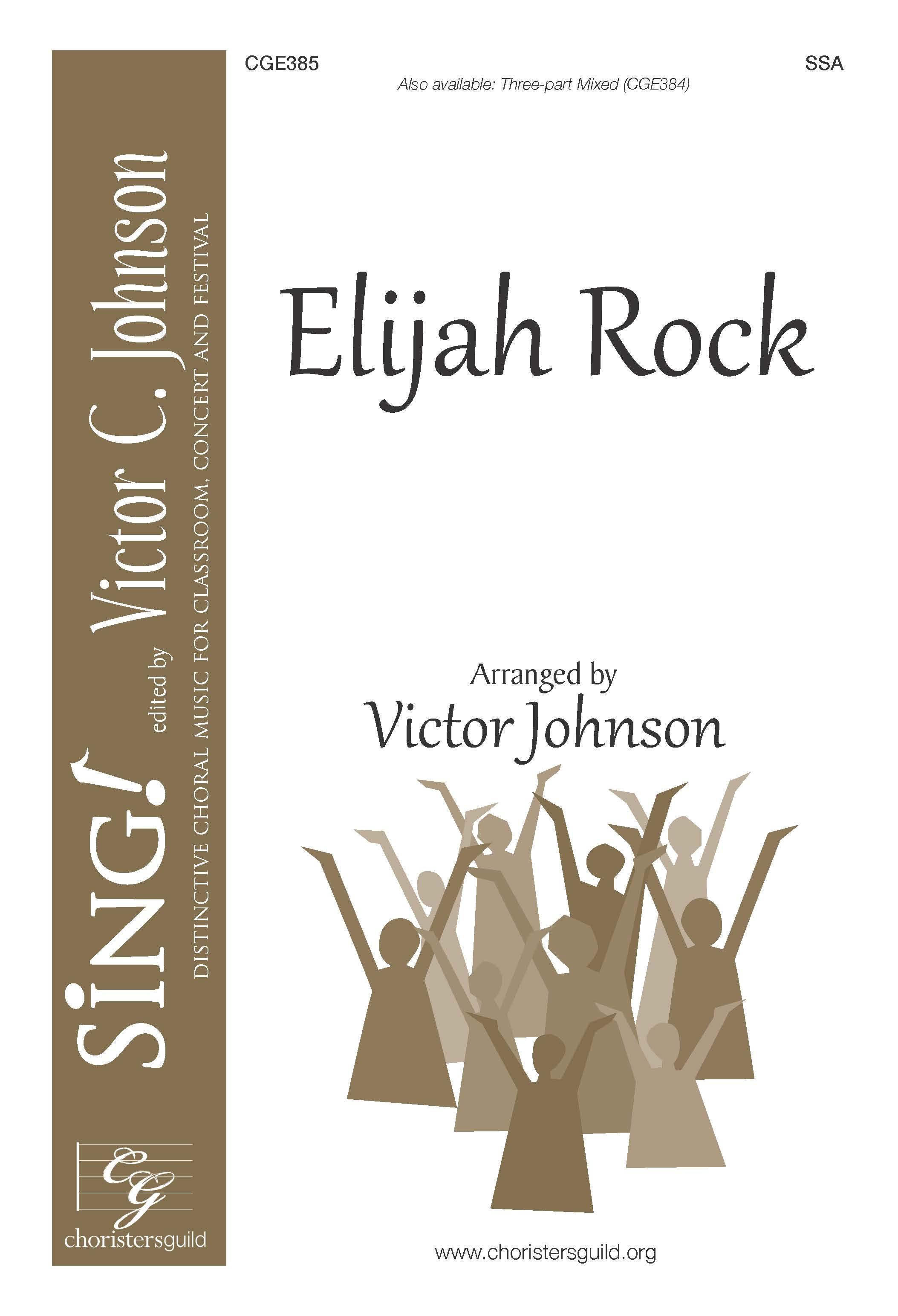 Elijah Rock - SSA a cappella