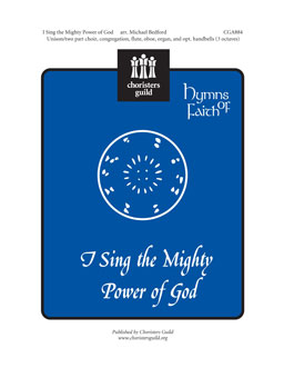 I Sing the Mighty Power of God Choral Full Score