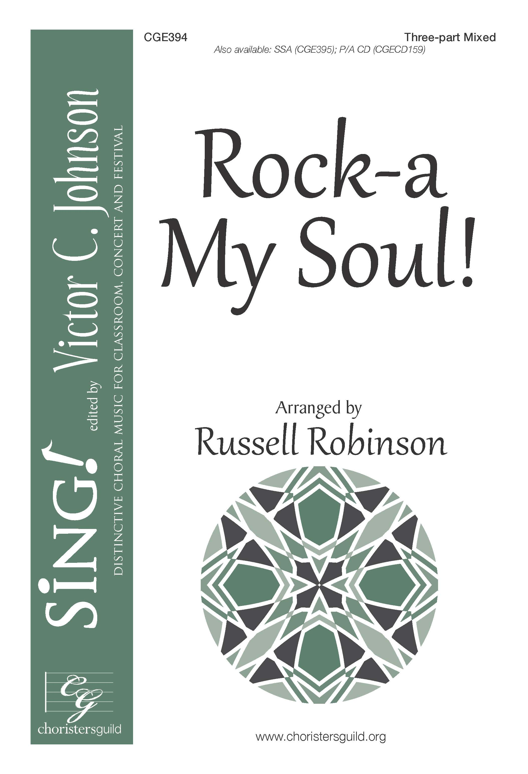 Rock-a My Soul! - Three-part Mixed with Descant