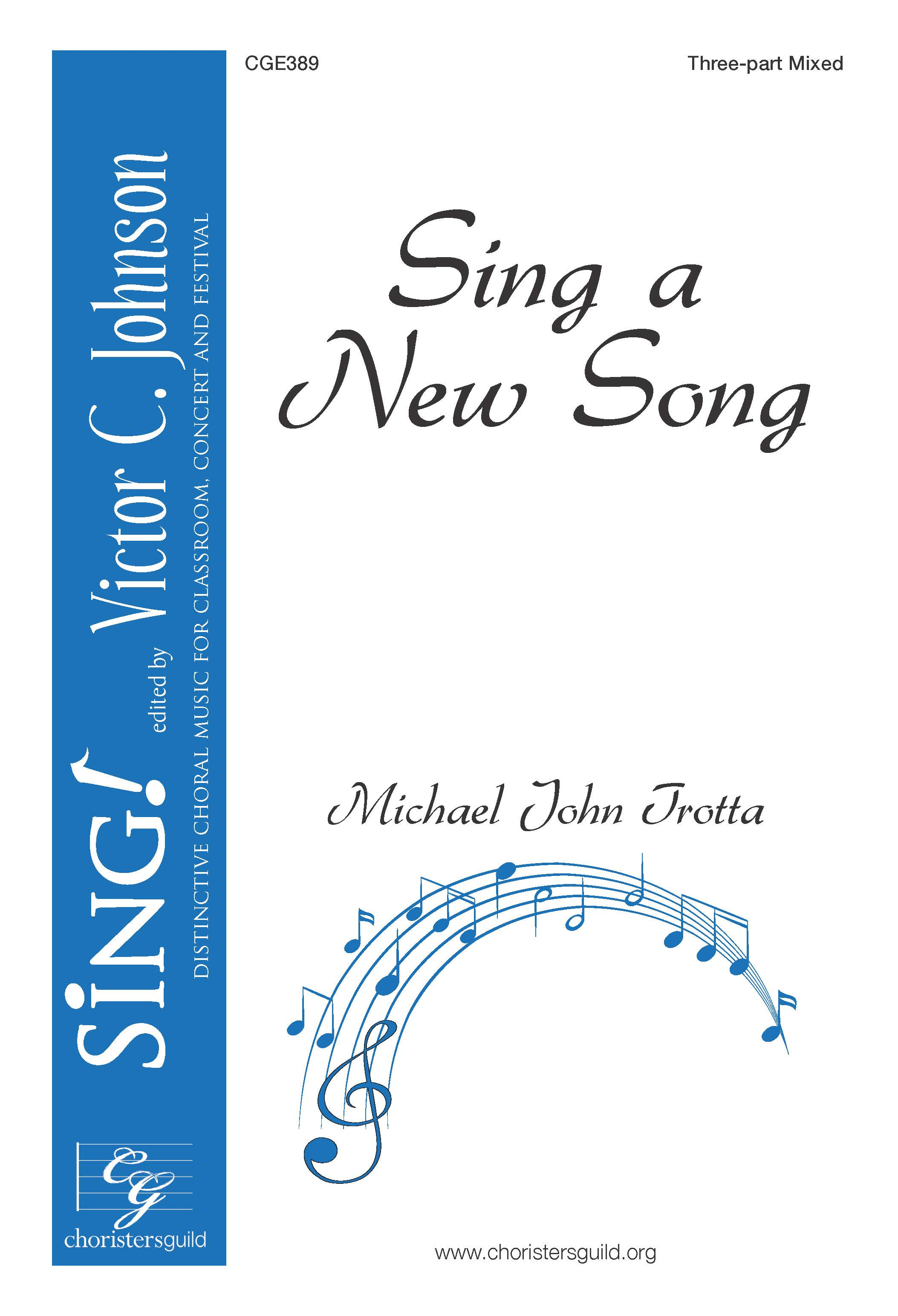 Sing A New Song - Three-part Mixed Opt. A Cappella