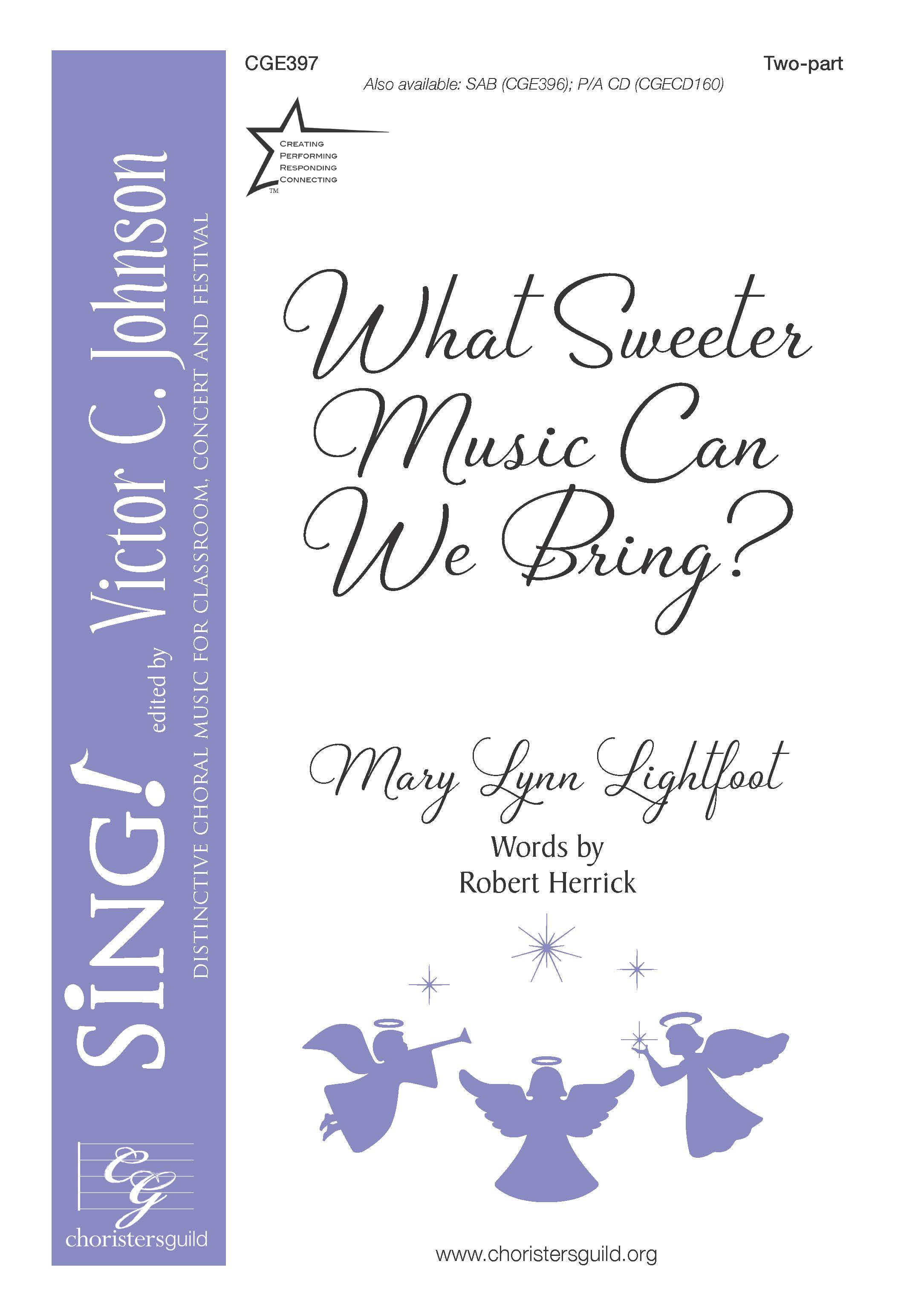 What Sweeter Music Can We Bring? - Two-part