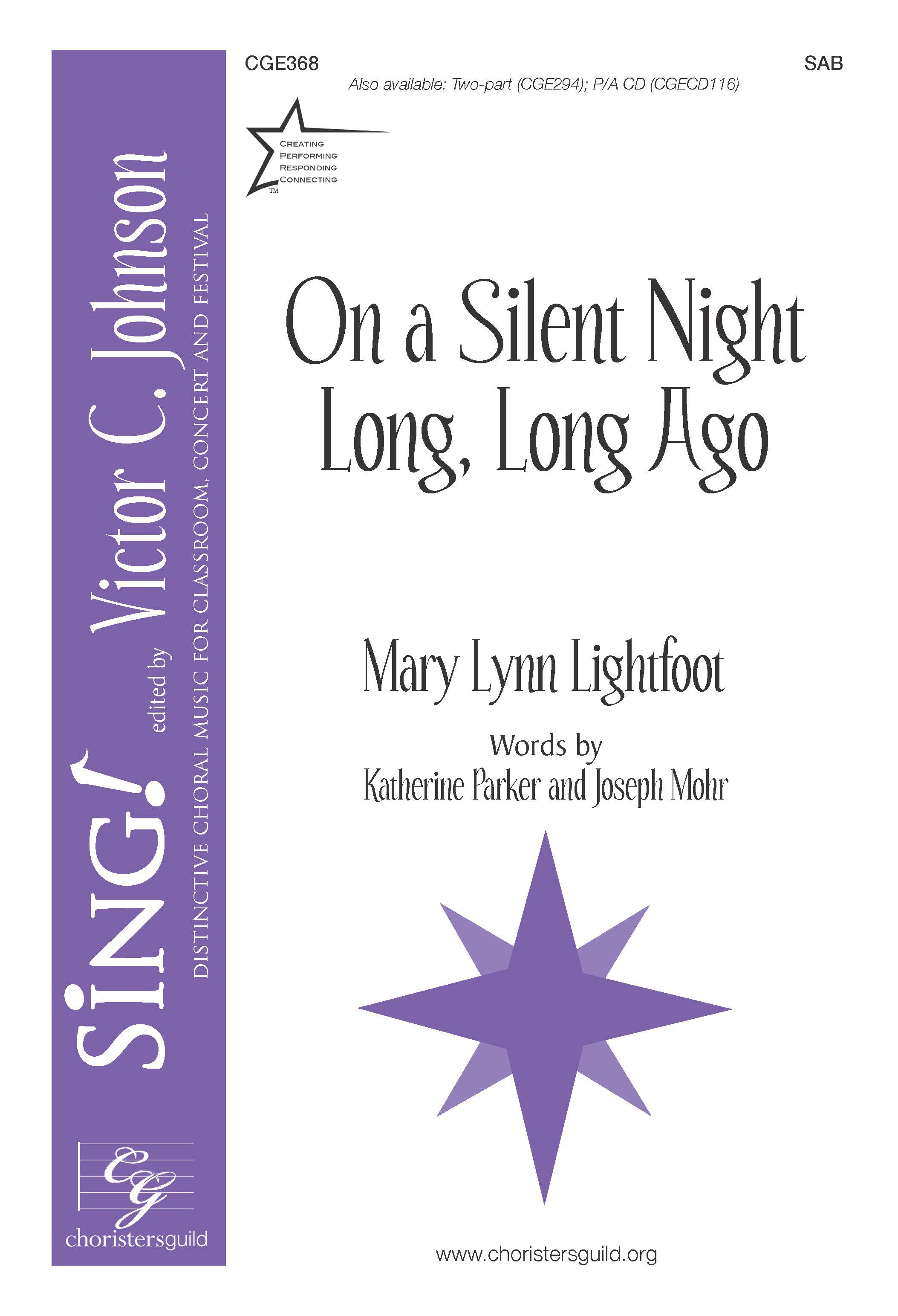 On A Silent Night, Long, Long Ago - SAB