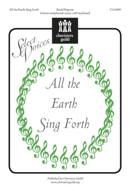 All the Earth Sing Forth
