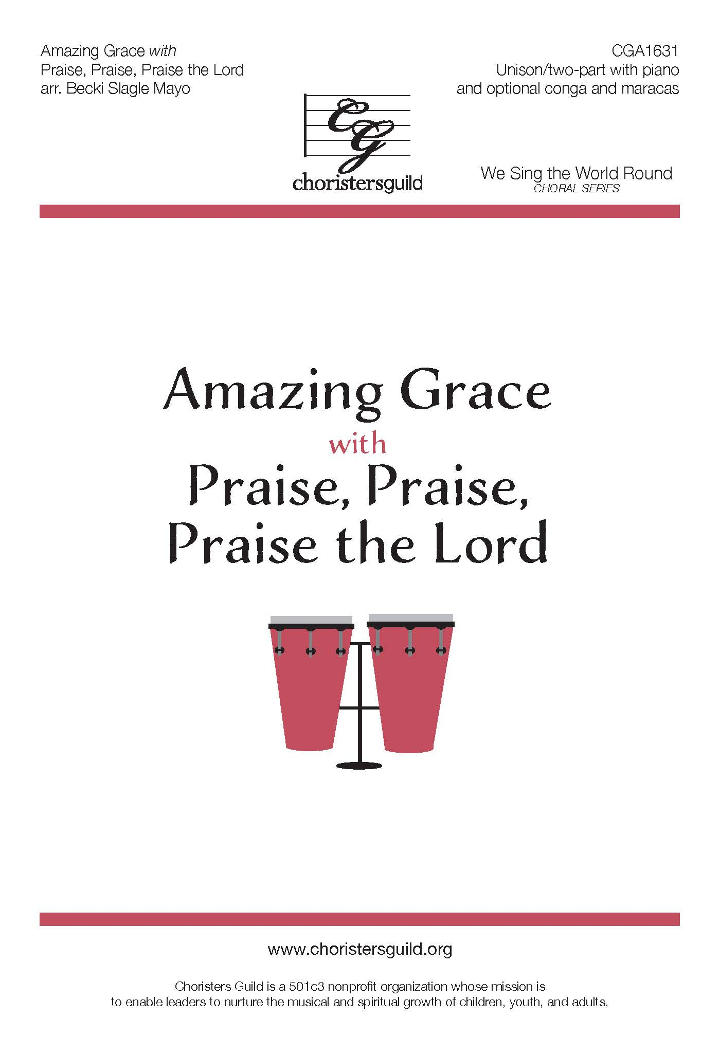 Amazing Grace with Praise, Praise, Praise the Lord - Unison/Two-part