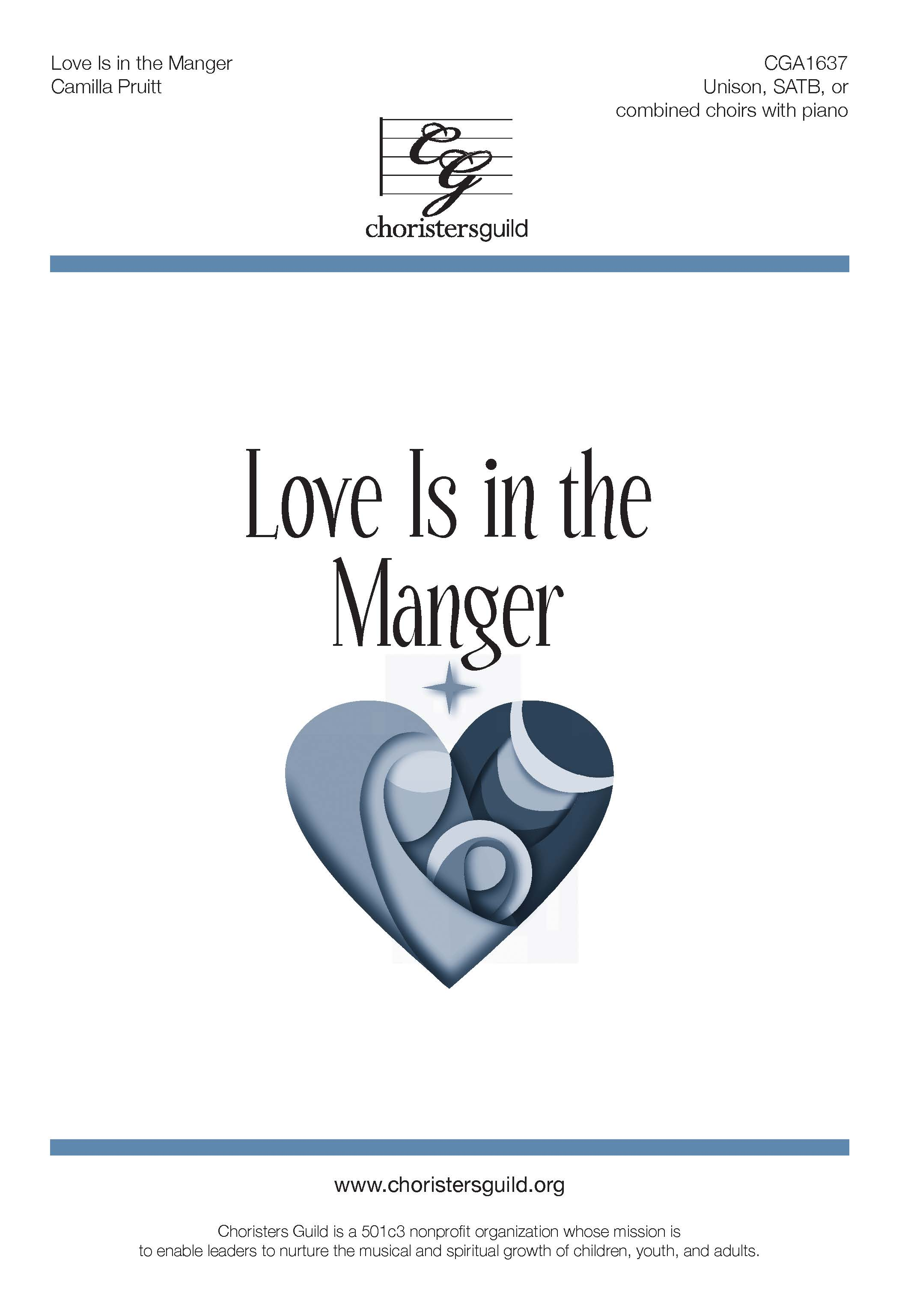 Love is in the Manger - SATB and Unison Combined Choirs