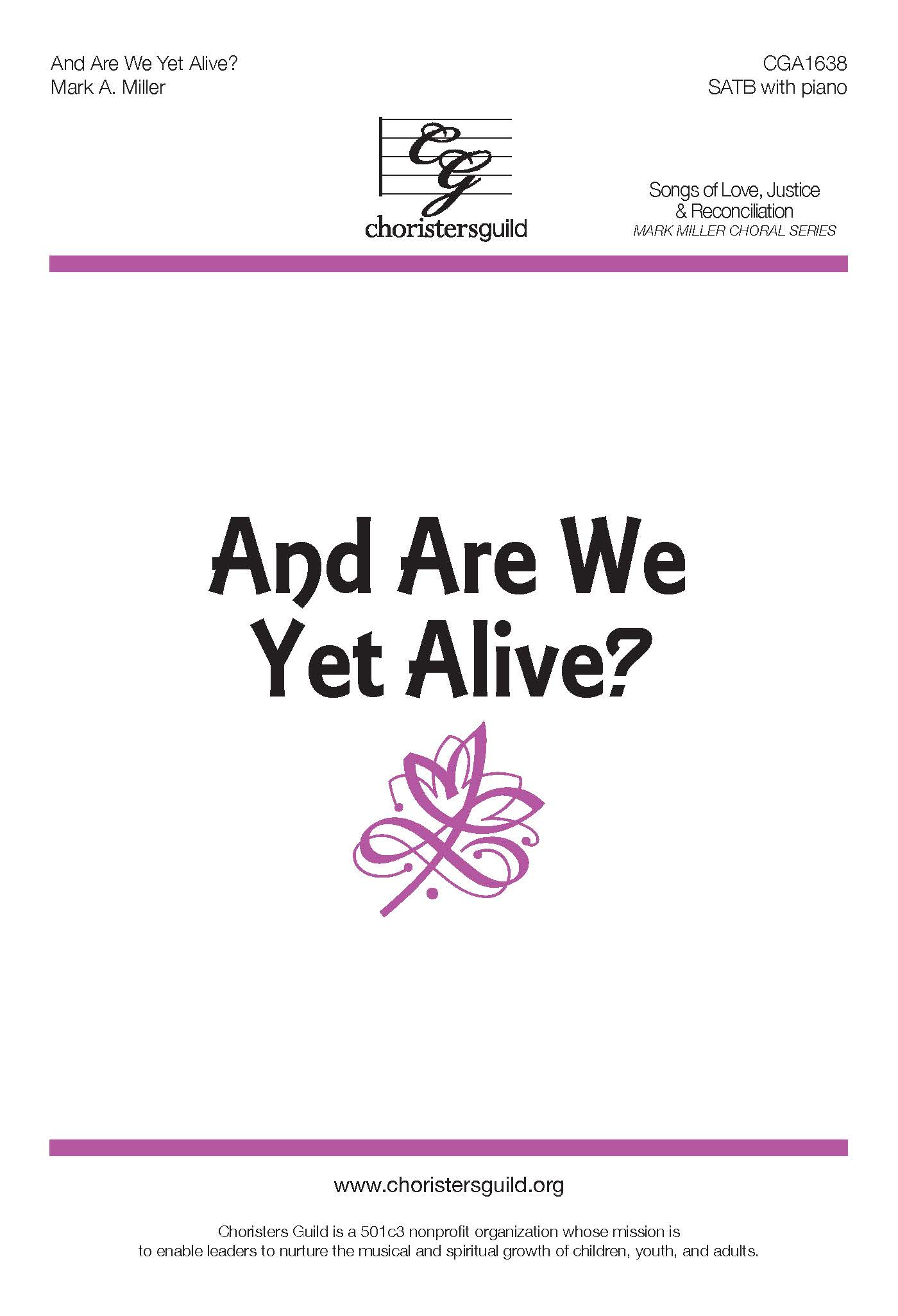 And Are We Yet Alive? - SATB