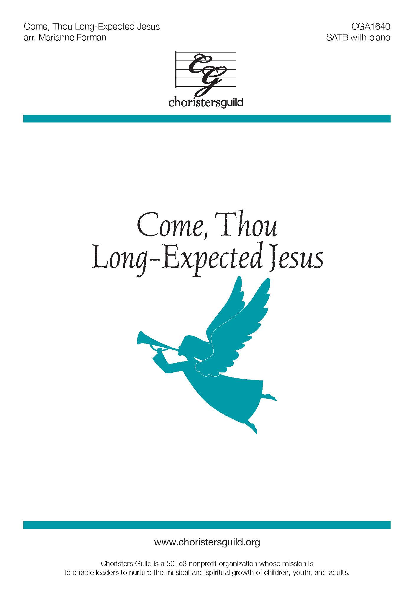 Come, Thou Long-Expected Jesus - SATB