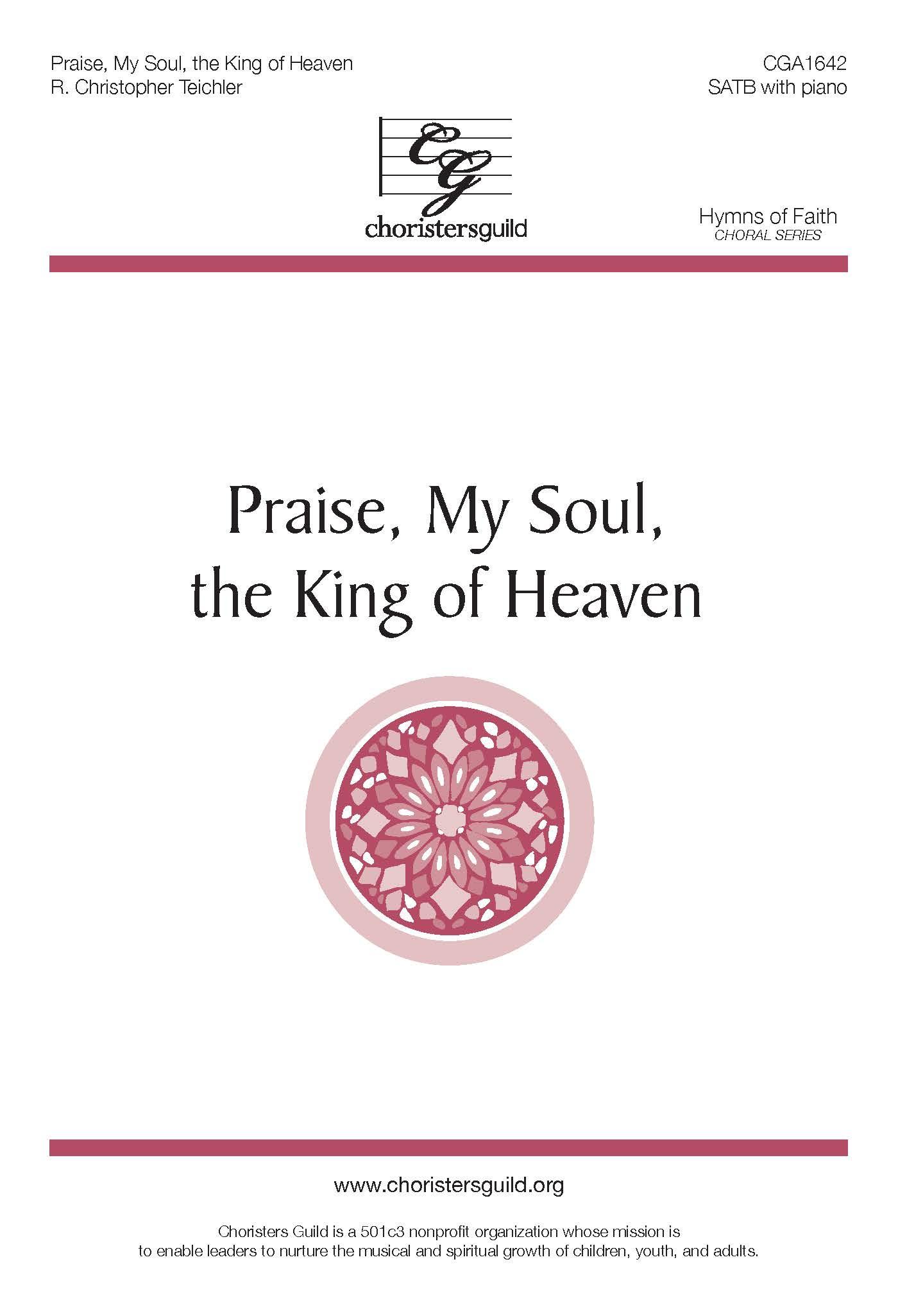 Praise, My Soul, the King of Heaven - SATB