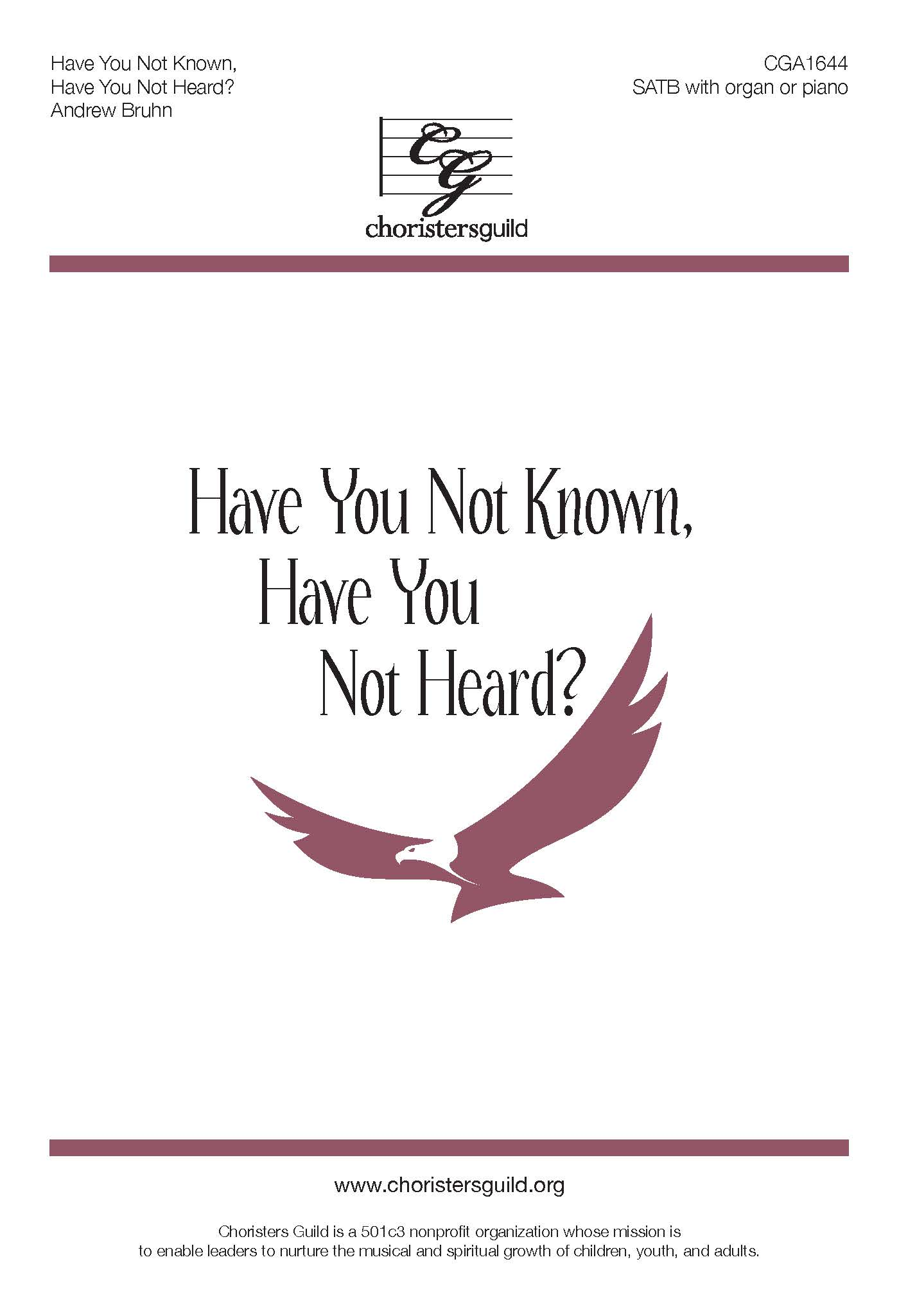 Have You Not Known, Have You Not Heard? - SATB