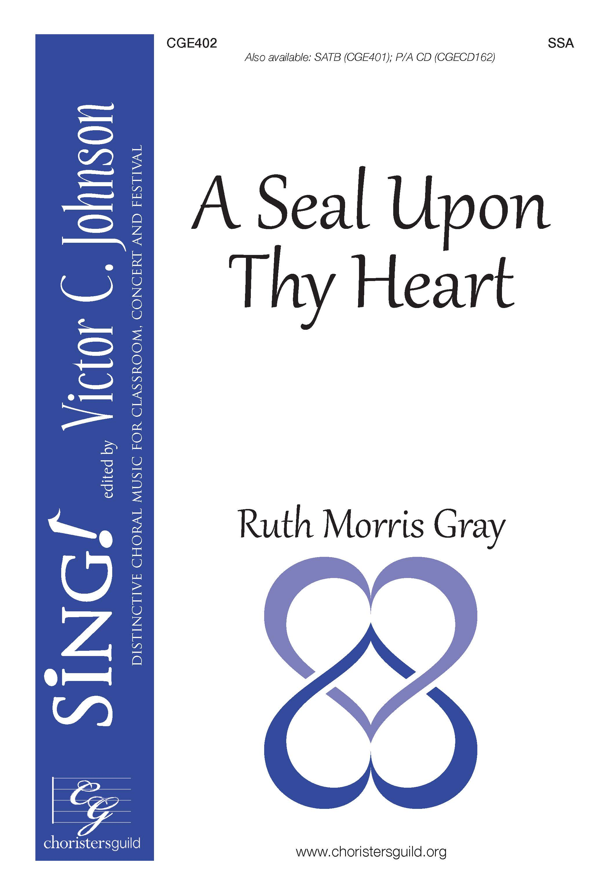 A Seal Upon Thy Heart - SSA
