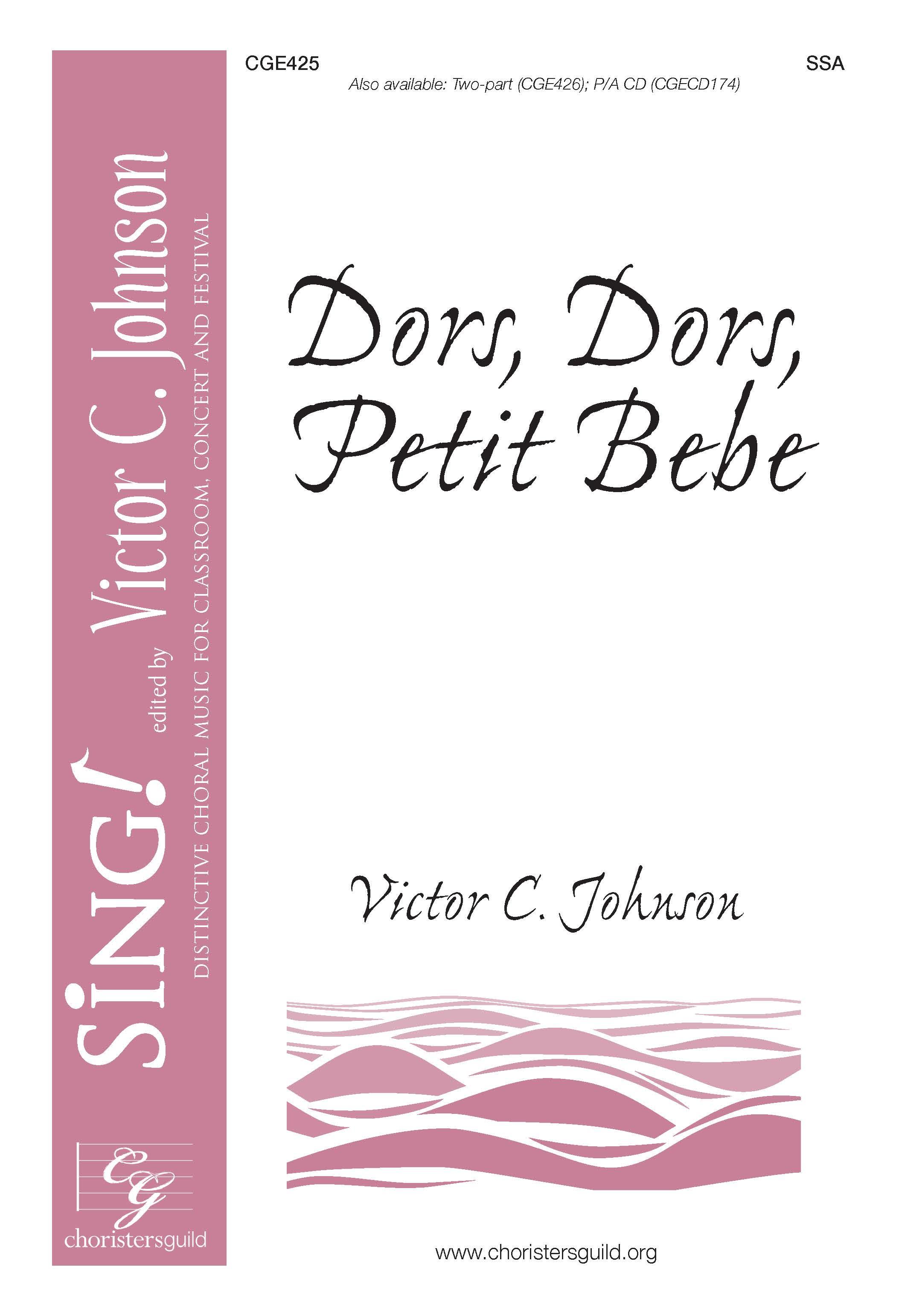 Dors, Dors Petite Bebe - SSA with Opt. Violin