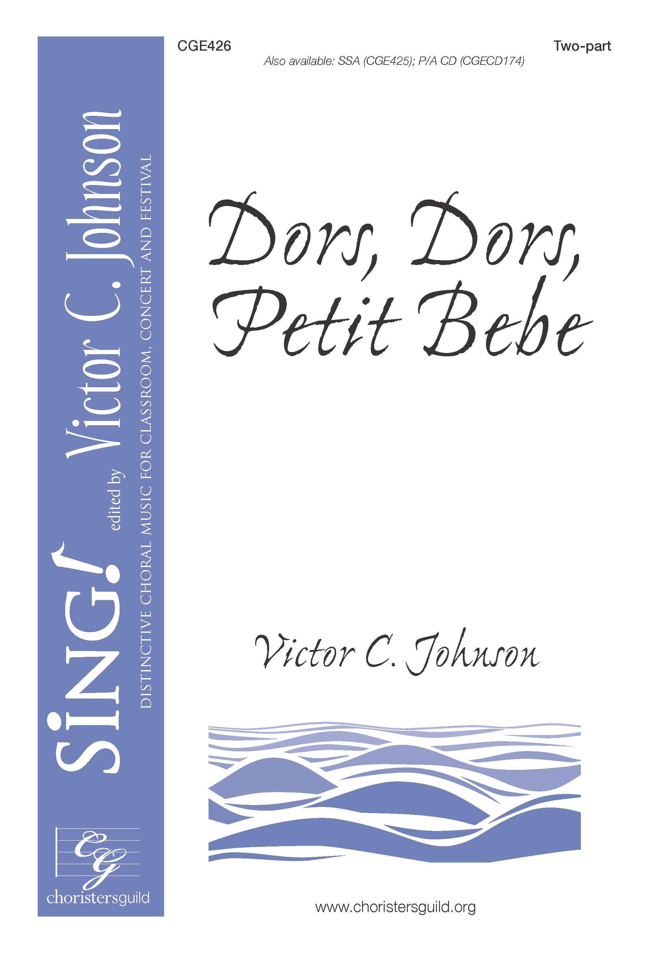 Dors, Dors Petite Bebe - Two-part with Opt. Violin