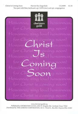 Christ Is Coming Soon