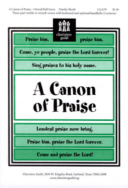 Picture of A Canon of Praise; SSA,Three-part mixed,Any Combination of Voices; optional Handbell 3 octaves