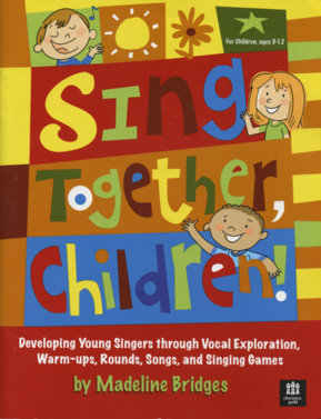 Sing Together Children, by Madeline Bridges
